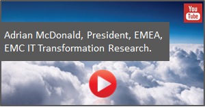 Adrian McDonald, President, EMEA, discusses EMC IT Transformation Research.