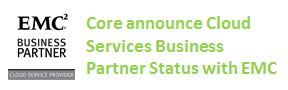 Core gain Cloud Services Business Partner Status from  EMC.
